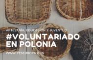 Voluntariado en Polonia sobre artesanía con todos los gastos pagados