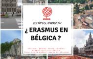 ¿ Erasmus en Bélgica ? Guía fácil para ti!