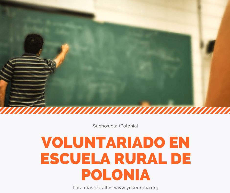 VOLUNTARIADO EN ESCUELA RURAL DE POLONIA
