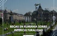 Becas en Rumanía para luchar contra la intolerancia y la xenofobia