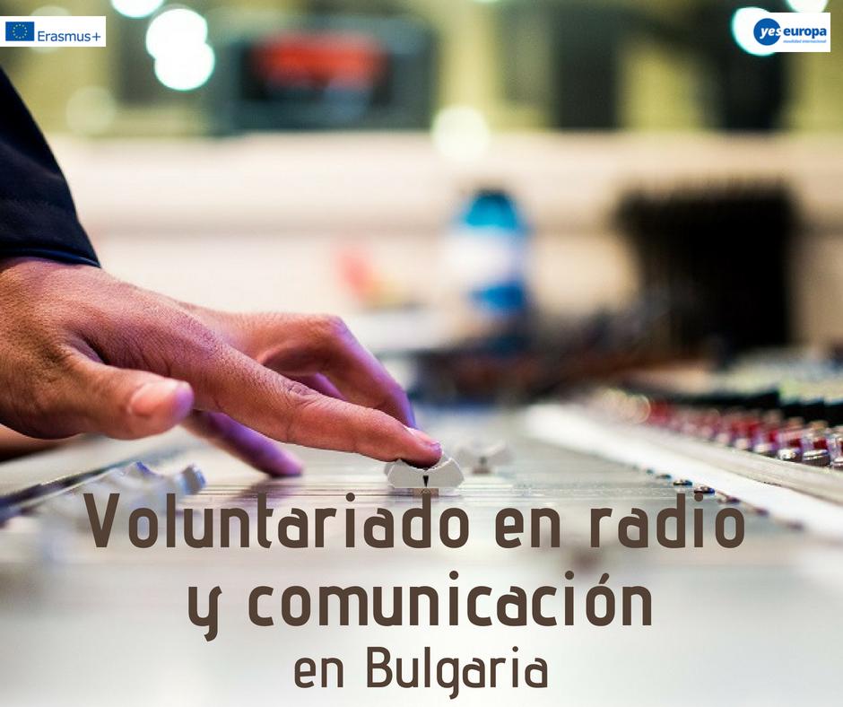 Voluntariado en radio y comunicación en Bulgaria
