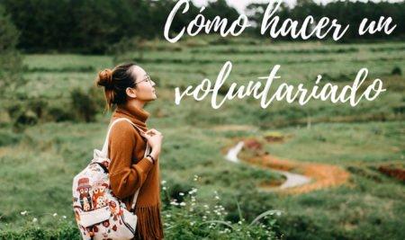 Cómo hacer un voluntariado en otro país