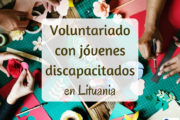 Voluntariado con jóvenes discapacitados en Lituania
