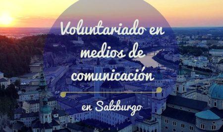 Voluntariado en medios de comunicación en Salzburgo