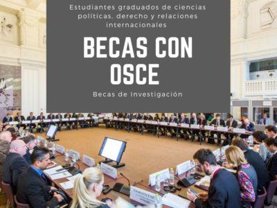 Becas OSCE para estudiantes graduados