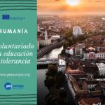 Voluntariado en educación y tolerancia en Rumanía
