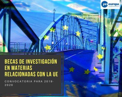 Becas de investigación en materias relacionadas con la Unión Europea