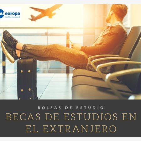 Becas Estudios Extranjeros para jóvenes entre 15 y 19 años