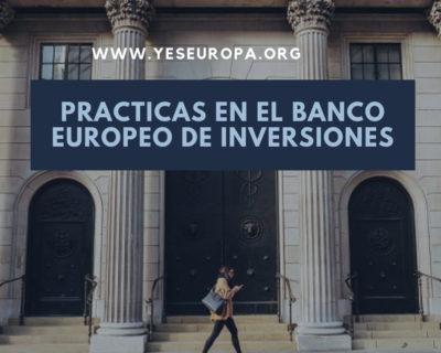 Practicas en el Banco Europeo de Inversiones – Luxemburgo