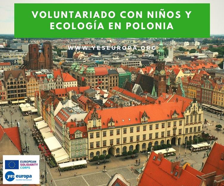 Voluntariado con niños y ecología en Polonia