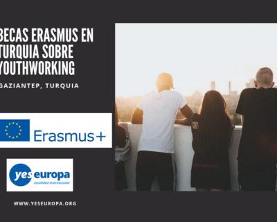 Becas Erasmus+ en Turquía sobre Youthworking