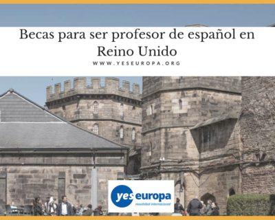 Becas para ser profesor de español en Reino Unido