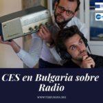CES en Bulgaria sobre Radio
