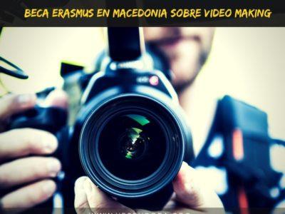 Beca erasmus sobre videomaking en Macedonia