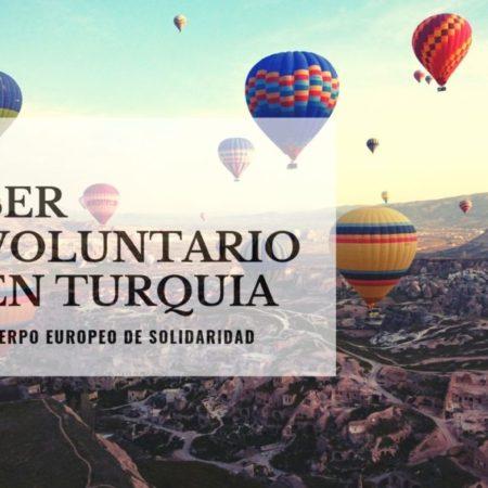 Ser Voluntario en Turquia (Cuerpo Europeo de Solidaridad)
