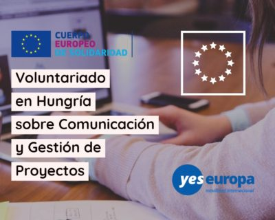 Voluntariado en Hungría sobre Comunicación