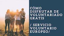 como disfrutar de un voluntario europeo